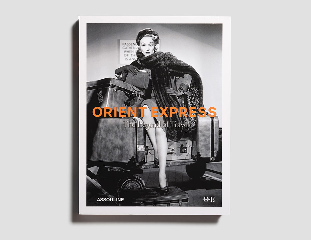 Orient Express The Legend of Travel